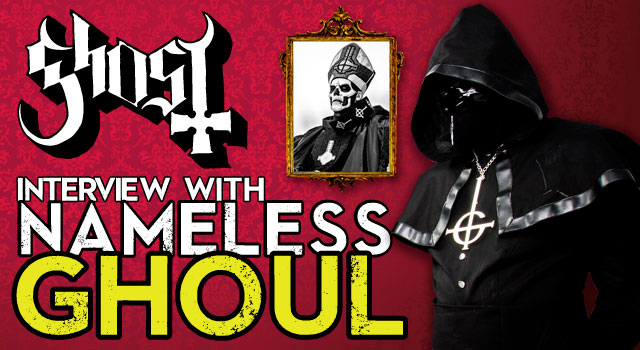 Ghost: intervista a Nameless Ghoul
